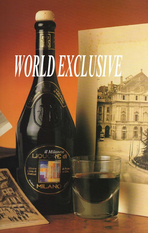 Milan' S Liqueur World Exclusive