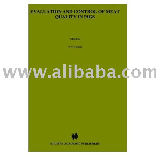 Evaluation and Control of Meat Quality in Pigs