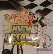 Barely Legal High Octane